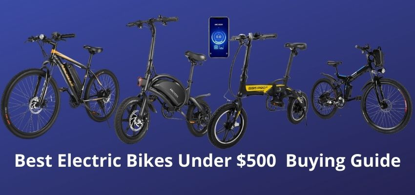 Best Electric Bikes Under $500 Buying Guide