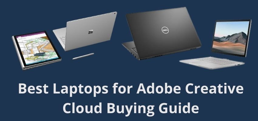 Best-Laptops-for-Adobe-Creative-Cloud-Buying-Guide